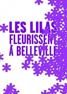 Les Lilas fleurissent à Belleville