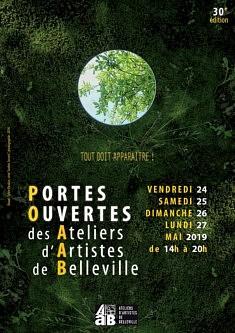 Portes Ouvertes des ateliers d'artistes de Belleville : 30e édition Tout doit apparaître ! ATELIER 111 24-25-26-27 Mai 2019 De 14h00 à 20h00