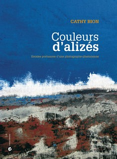 """Livre de photographies """"Couleurs d'alizés"""" - CATHY BION"""