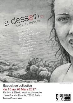 à dessein II Faits et gestes Exposition collective 16/03 au 26/03 2017 galerie des AAB 1, rue Picabia 75020 PARIS