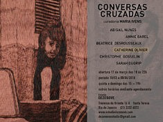 Conversas cruzadas Exposition collective du 17/03 au 8/04 2018 Estudio Dezenove Rio de Janeiro BRESIL