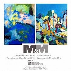 EXPOSITION COLLECTIVE  « M&M »  du 18 au 24 mai 2015 à l'Espace Beaurepaire : 28 rue Beaurepaire  75010 Paris